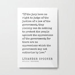 8     | Lysander Spooner | Lysander Spooner Quotes | 200608 Metal Print