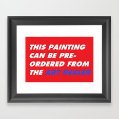 This Painting Can Be Pre-Ordered From the Art Dealer Framed Art Print