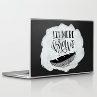 be brave Laptop & iPad Skins featuring Brave by Chrystal Elizabeth