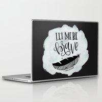 brave Laptop & iPad Skins featuring Brave by Chrystal Elizabeth