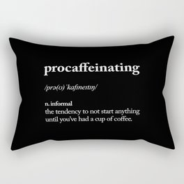 Procaffeinating black and white typography coffee shop home wall decor bedroom Rectangular Pillow