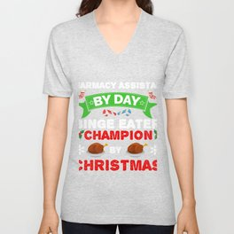 Pharmacy Assistant by day Binge Eater by Christmas Xmas Unisex V-Neck