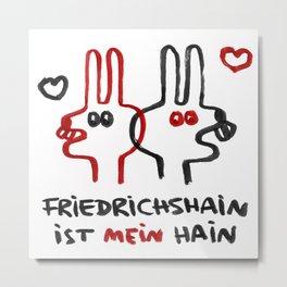 Mein Berlin: Friedrichshain hood bunnies Metal Print