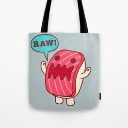 RAW! Tote Bag