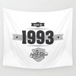 Born in 1993 Wall Tapestry