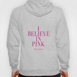 printable poster,audrey hepburn,i believe in pink,girly,fashion,girls room decor,quote prints Hoody