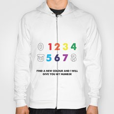 Find a new colour and I'll give you my number Hoody