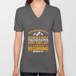 First And Last To Witness The Beginning Unisex V-Neck