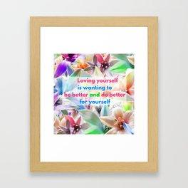 Be Better for yourself Framed Art Print