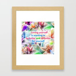 Be Better for yourself Framed Art Print