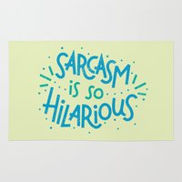 sarcasm Area & Throw Rugs featuring Sarcasm is so Hilarious by Josh LaFayette