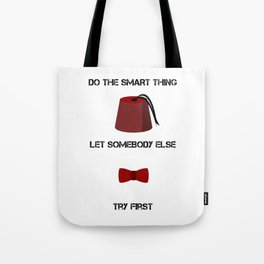 DO THE SMART THING Tote Bag