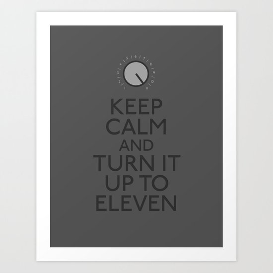 Turn it up to eleven Art Print