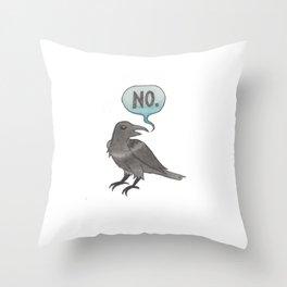 The No Crow Throw Pillow