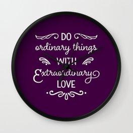 Extraordinary Love Wall Clock