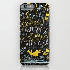 Books Fall Open, You Fall In - Black iPhone 6 Slim Case