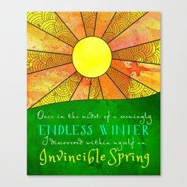 Endless Winter Invincible Spring Canvas Print