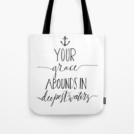 YOUR GRACE Tote Bag