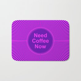 Need Coffee Bath Mat