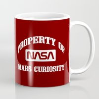 nasa Mugs featuring Property of NASA Mars Curiosity Rover Athletic Wear White ink by RockatemanDesigns