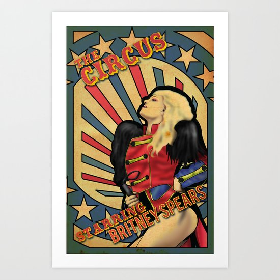 "Britney Spears ""Circus"" Art Print"