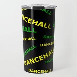 Dancehall wear Travel Mug