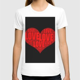 Heart shape with text love inside T-shirt