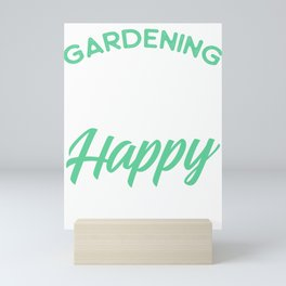 Gardening product for Women Gardening Is My Happy Hour Tee print Mini Art Print