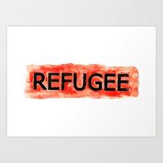 REFUGEE Art Print