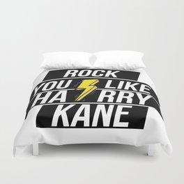 ROCK YOU LIKE HARRY KANE Duvet Cover