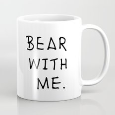 Bear with me. Mug
