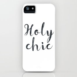 Holy chic iPhone Case