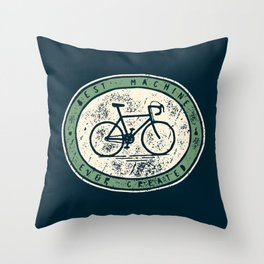 Bicycle - Best Machine Ever Created Throw Pillow