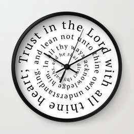 Proverbs 3: Trust in the Lord with all thine heart Wall Clock