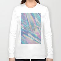 hologram Long Sleeve T-shirts featuring I LIVE IN A HOLOGRAM WITH YOU... by Beauty Killer Art