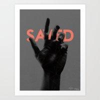 SAVED Art Print