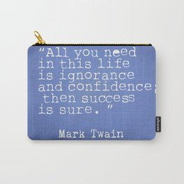 Mark Twain quote 5 Carry-All Pouch
