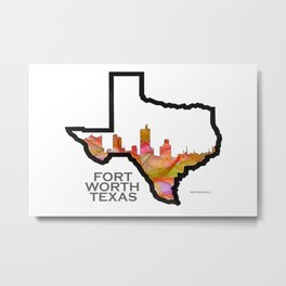 Texas State Map with Fort Worth Skyline Metal Print