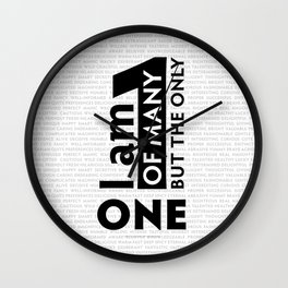 I am One of many but the Only One (White) Wall Clock