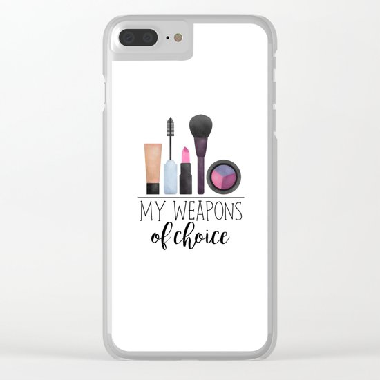My Weapons Of Choice  |  Makeup Clear iPhone Case