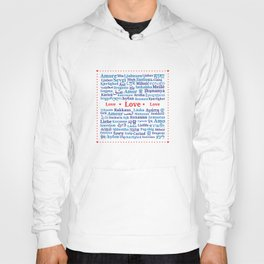 "Pattern of the words ""Love"" in different languages of the World Hoody"