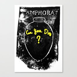 Amphora - Can You Dig? Canvas Print