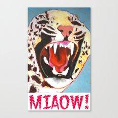 Big Cat Miaow! Canvas Print