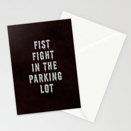 FIST FIGHT IN THE PARKING LOT  Stationery Cards