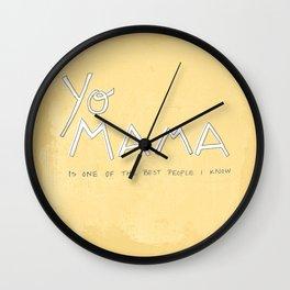 Yo Mama Is Tha Best / Yellow Wall Clock