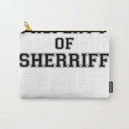 Property of SHERRIFF Carry-All Pouch
