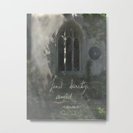Beauty in Ruins Metal Print