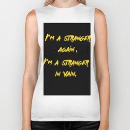 I'm a stranger Yellow on Black Writing Biker Tank