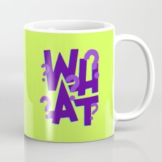 WHAT Mug