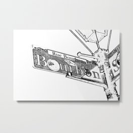 Sign of Bourbon Street  Metal Print